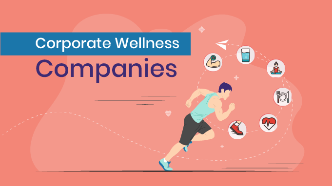 45 Corporate Wellness Companies That Are Revolutionizing The Wellness Industry