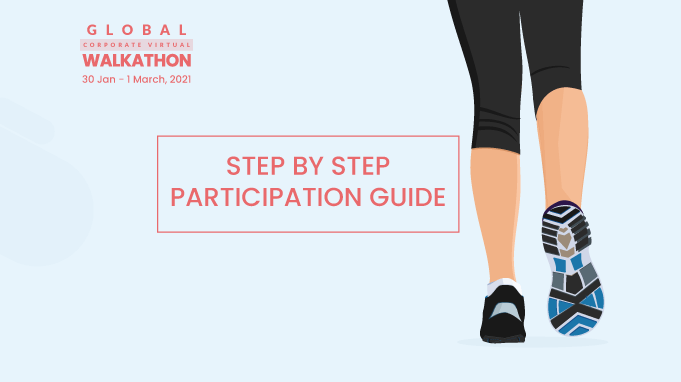 Guide To Seamless Participation In The Global Corporate Virtual Walkathon
