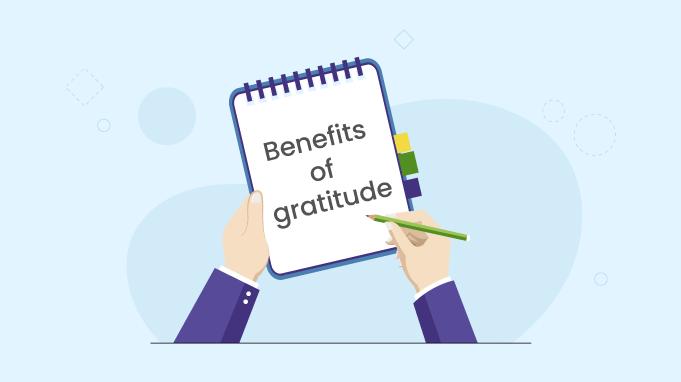 Top 5 Benefits Of Gratitude On Workplace Wellness