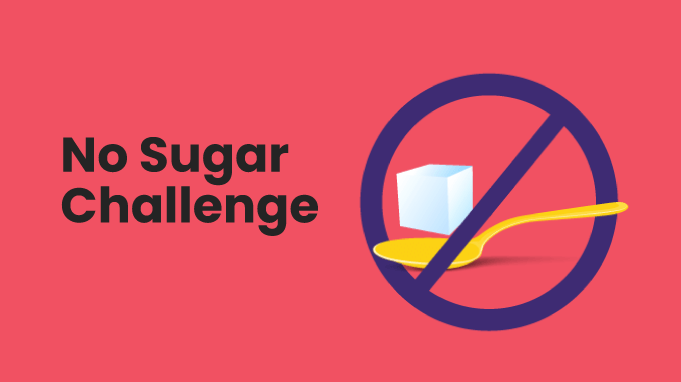 Try the No Sugar Challenge for Insane Results
